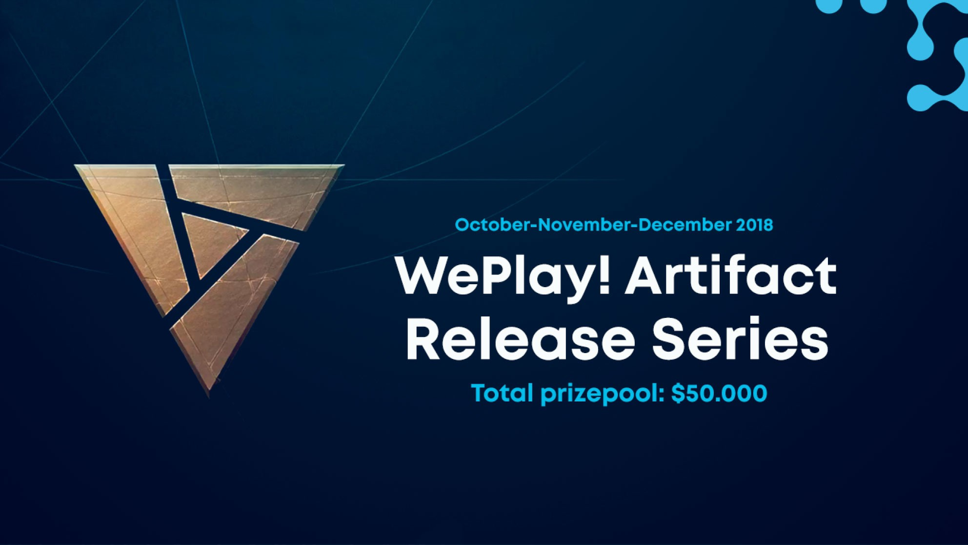 50,000$ for Artifact tournaments by WePlay!