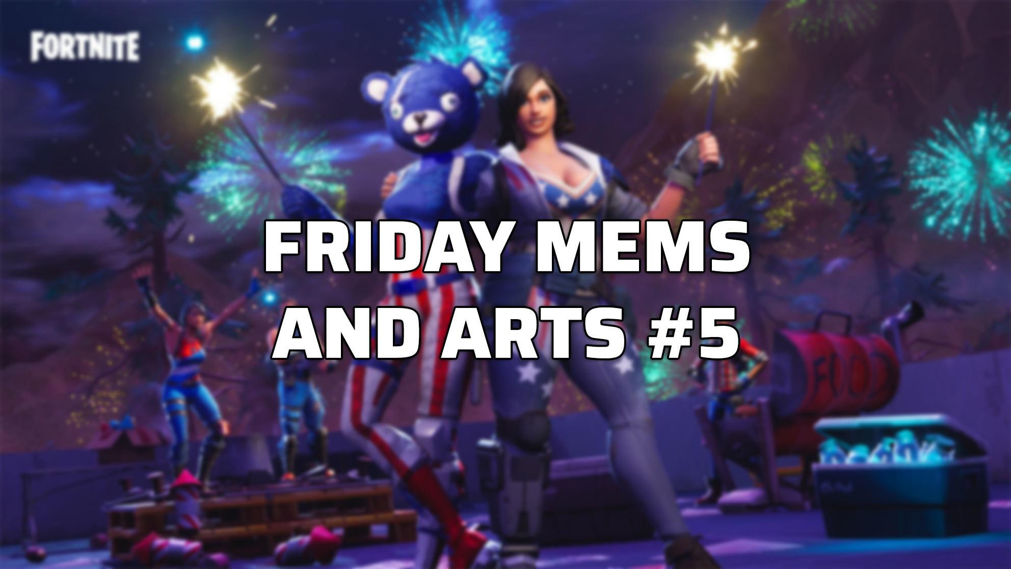 Friday Memes & Arts #5