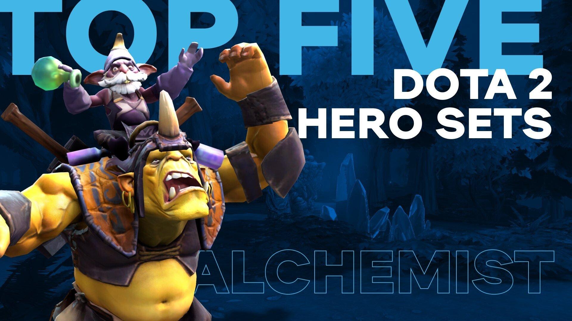 ᐈ Top Five Dota 2 Hero Sets Alchemist Weplay