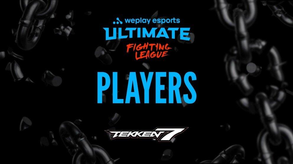 Tekken 7 Tournament Participants and Talents — WUFL S1