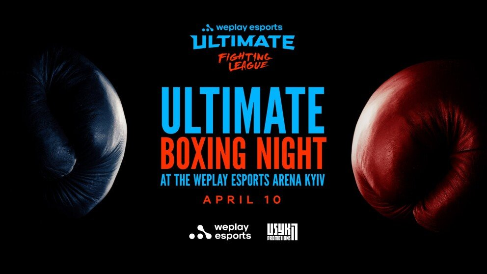 WePlay Esports and USYK-17 PROMOTIONS present Ultimate Boxing Night