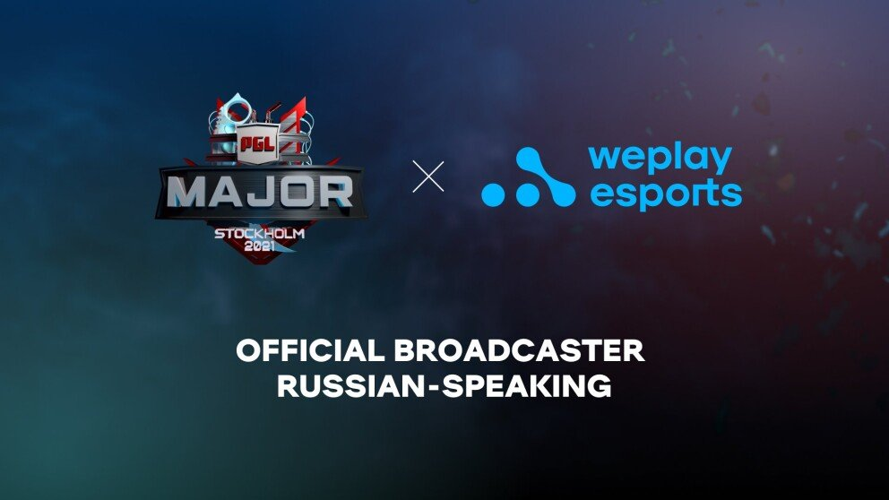WePlay Esports is the Official Russian Broadcaster for the PGL Major Stockholm 2021